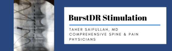 Taher Saifullah, MD: BurstDR Stimulation