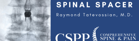 Superion Vertiflex Interspinous Spacer procedure performed by Dr. Raymond Tatevossian of CSPP